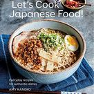 Let's Cook Japanese Food!: Everyday Recipes for Authentic Dishes - Default