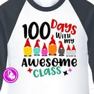 100 days with my awesome class svg file for cricut Gnomes   Etsy