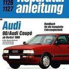 Audi 90 / Audi Coupé  ab Herbst 1988. Kartoniert TB   Buch