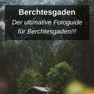 Die 12 schönsten Fotospots und Fotomotive in Berchtesgaden!
