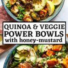 Quinoa and Veggie Power Bowls