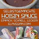 Selbstgemachte Hoisin Sauce | schnelles & einfaches Rezept - Elavegan | Rezepte