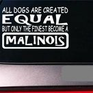 Malinois equal Sticker *G680* 8
