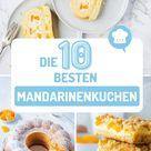 Die 10 besten Mandarinenkuchen