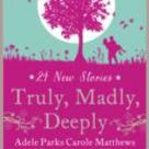 Truly, Madly, Deeply book by Carole Matthews