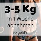 So nimmst Du in 1 Woche 3-5 Kg ab!