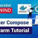 Docker Compose & Swarm Tutorial   Docker Fundamentals   DevOps Training