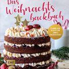 Das Weihnachtsbackbuch. Emma Friedrichs Gebunden - Buch