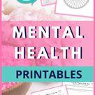 Awesome FREE Mental Health Printables