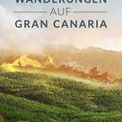 5 Wanderrouten auf Gran Canaria • RonnyRakete.de