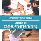 Semestervorbereitung: Tipps zur richtigen Studienorganisation
