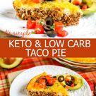 Keto Low Carb Taco Pie