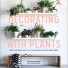 Decorating with Plants - Hardcover
