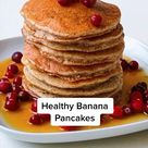 4-ingredient Healthy Banana Pancakes