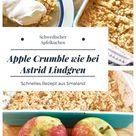 Schwedischer Apple Crumble: Apfelkuchen mit Krümelteig wie bei Astrid Lindgren