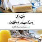 Seife selber machen: Schnelle & einfach Anleitungen für DIY-Seife ?