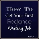How to Get Your First Freelance Writing Job - MBA sahm