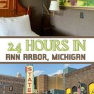 24 Hours in Ann Arbor, Michigan