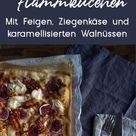 20 Minuten Deluxe-Flammkuchen - mit Feigen, Ziegenkäse und karamellisierten Walnüssen - Pech & Schwefel