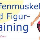 🎈34 min. Tiefenmuskel- und Figur-Training ohne Geräte