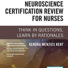 Neuroscience Certification Review for Nurses: Think in Questions, Learn by Rationales (Paperback) – Highly Rated Neurology Book - Default