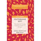 Palgrave Studies in Young People and Politics: Youthquake 2017 : The Rise of Young Cosmopolitans in Britain (Hardcover)