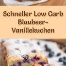 Saftiger, schneller Low Carb Blaubeer-Vanillekuchen - Rezept ohne Zucker
