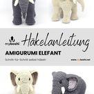 Amigurumi Elefant   Häkelanleitung