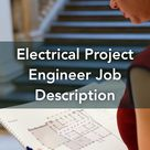 Electrical Project Engineer Job Description