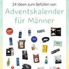 24 Ideen für den Adventskalender Inhalt für Männer