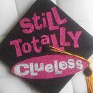 DIY Clueless Graduation Cap | 2016 Grad Cap