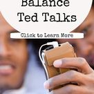 11 Work Life Balance Ted Talks You Need To Hear Right Now (So You Can Take Control Of Your Life!) -