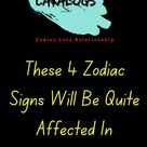 These 4 Zodiac Signs Will Be Quite Affected In September