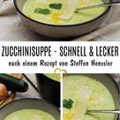 Zucchinisuppe - einfach, schnell und lecker!
