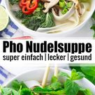 Pho - Vietnamesische Nudelsuppe | Vegan Heaven