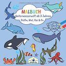 Malbuch Unterwasserwelt ab 3 Jahren Delfin, Wal, Hai & Co.: Malbuch für Kinder mit Meerestieren der Unterwasserwelt zum Ausmalen | Ausmalbilder von ... Delfinen und mehr | Malheft ab 3 - 4 Jahren