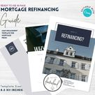 Refinancing Guide for Mortgage Brokers   Mortgage Broker Marketing   Mortgage Templates   Editable CANVA   Instant Download   REFI   Blue
