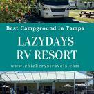 LazyDays RV Resort Tampa, FL