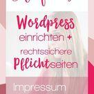 Wordpress Anleitung: einrichten und Pflichtseiten - In Liebe Mami