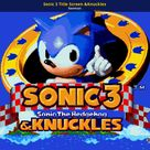 Sonic 3 Title Screen &Knuckles [Sonic Mania] [Mods]