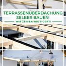 Terrassenüberdachung selber bauen: So geht's!