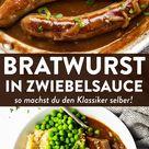 Bratwurst mit Zwiebelsauce Bangers and Mash einfach Selbst Gemacht