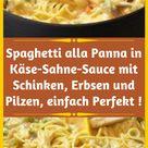 Spaghetti alla Panna in Käse-Sahne-Sauce mit Schinken, Erbsen und Pilzen, einfach Perfekt ! - saraokla