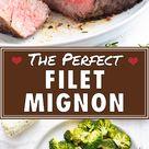 Tender, Juicy Filet Mignon