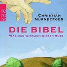Die Bibel. Christian Nürnberger, Taschenbuch