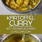 Veganes Kartoffel Curry Rezept mit grünen Bohnen - Elavegan   Rezepte