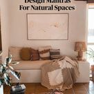 Four Interior Design Mantras For Natural Spaces