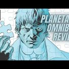 The Planetary Omnibus by Warren Ellis Review