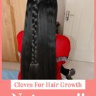 USE OF CLOVES FOR HAIR: USE CLOVES TO GET THICKER HAIR IN LESS THAN 30 DAYS, cloves for hair growth