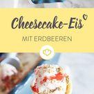 Strawberry-Cheesecake-Eis ohne Ei selber machen